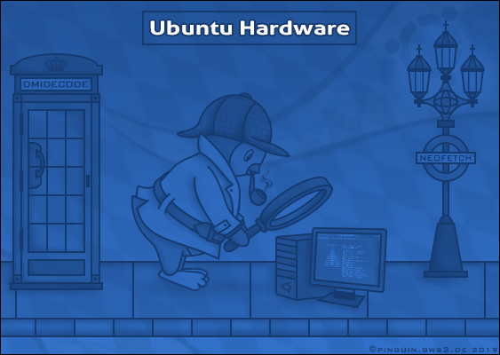 Tutorial: How to display Hardware details in Ubuntu? The Scene shows a Penguin looking at a Computer with a Magnifying glass. Free Linux-Lesson published at GWS2.de - a Portal, that supports Migrant deportations